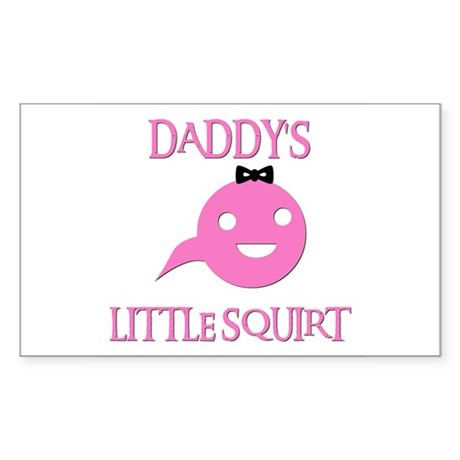 DADDY'S LITTLE SQUIRT Rectangle Sticker