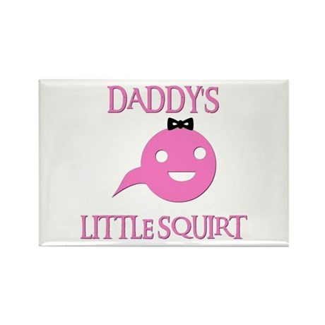 DADDY'S LITTLE SQUIRT Rectangle Magnet