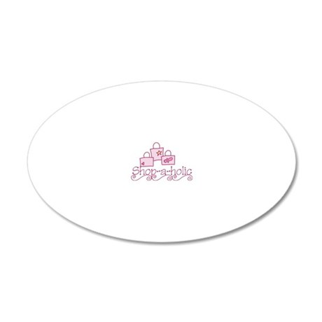 Shop-a-holic 20x12 Oval Wall Decal