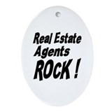 Real Estate Agents Rock ! Oval Ornament
