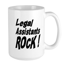 Legal Assistants Rock ! Mug