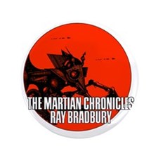 "The Martian Cronicles 3.5"" Button"