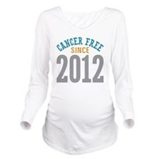 Cancer Free Since 20 Long Sleeve Maternity T-Shirt