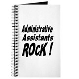 Administrative Assistants Rock ! Journal