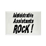 Administrative Assistants Rock ! Rectangle Magnet