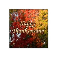 "Happy Thanksgiving Square Sticker 3"" x 3"""
