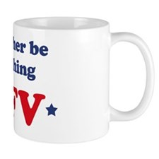 Id rather be watching AFV Mug