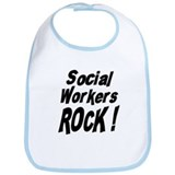 Social Workers Rock ! Bib