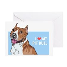 I Love My Pit Bull Greeting Card