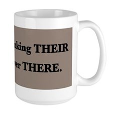 They're Their There Beverages - Mug