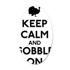 Keep Calm and Gobble On Oval Car Magnet