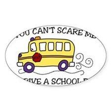 You Cant Scare Me Decal