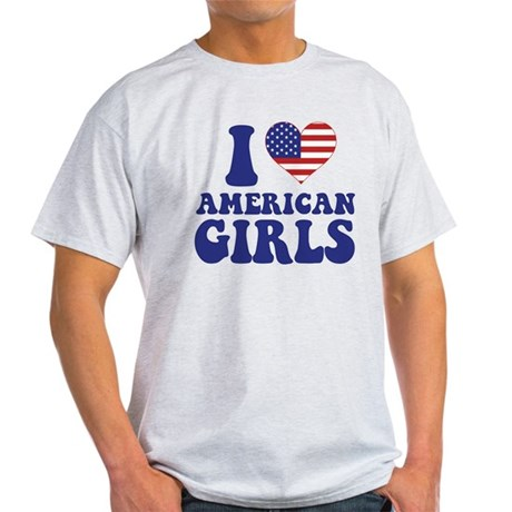 Love American Girls Light T-Shirt