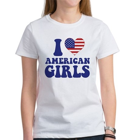 Love American Girls Women's T-Shirt