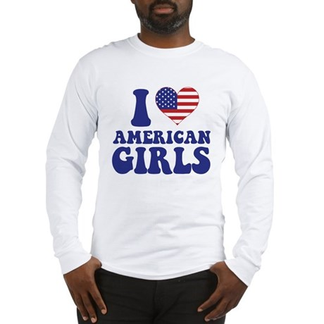 Love American Girls Long Sleeve T-Shirt