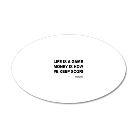 Life is a game 20x12 Oval Wall Decal