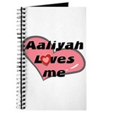 aaliyah loves me Journal