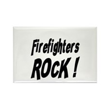 Firefighters Rock ! Rectangle Magnet