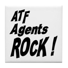 ATF Agents Rock ! Tile Coaster