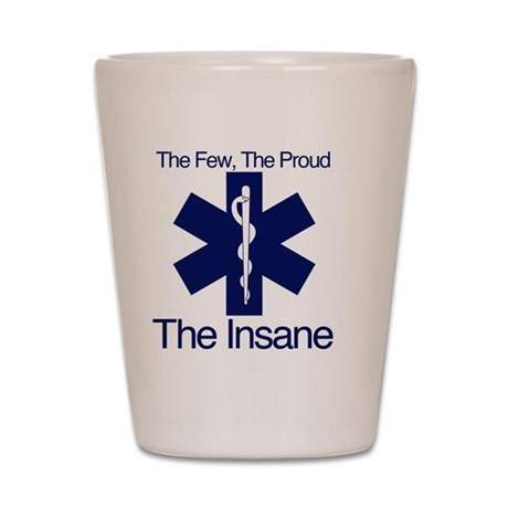 The Few, The Proud, The Insane Shot Glass