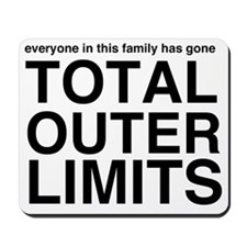 Total Outer Limits Mousepad