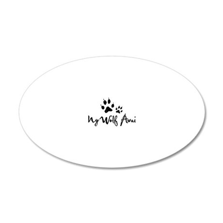 My Wolf Awaits 20x12 Oval Wall Decal
