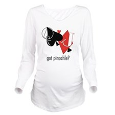 Got Pinochle? Long Sleeve Maternity T-Shirt