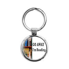 Go Away Im Reading Round Keychain