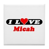 I Love Micah Tile Coaster