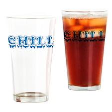 Chill Drinking Glass