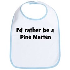 Rather be a Pine Marten Bib