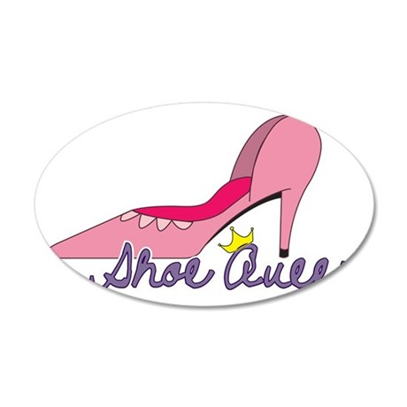 Shoe Queen 35x21 Oval Wall Decal
