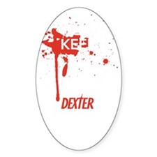 Keep Calm and Let Dexter Handle It Stickers