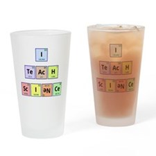 I Teach Science Drinking Glass