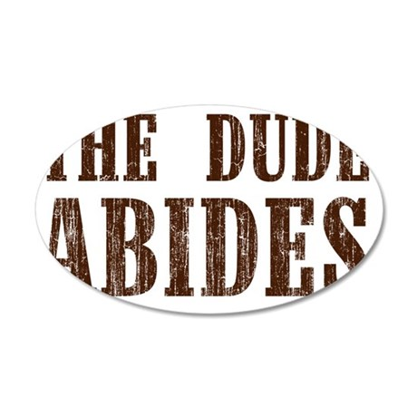 The Dude Abides 35x21 Oval Wall Decal