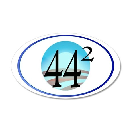 44 squared. Obama is Preside 35x21 Oval Wall Decal