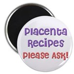 The Placenta Goulash Magnet