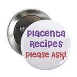 The Placenta Goulash Button