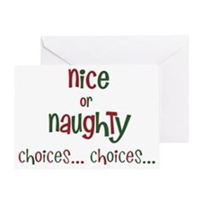 nice or naughty, choices... choices. Greeting Card