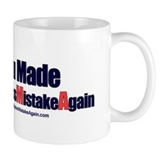 One Big Ass Mistake Again Mug
