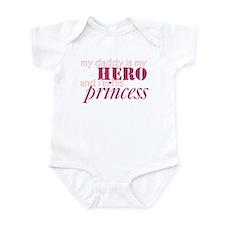 daddy is a hero & i'm his pri Infant Bodysuit