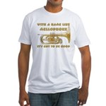 With a Name Like Mellophone Fitted T-Shirt