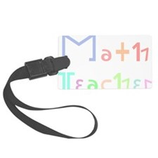 Math Teacher Luggage Tag