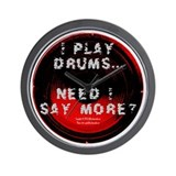 """I Play..."" Drummer's Wall Clock"