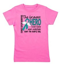 D Ovarian Cancer Bravest Hero I Ever Kn Girl's Tee