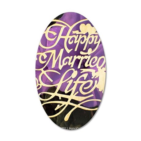 HAPPY MARRIED LIFE  35x21 Oval Wall Decal