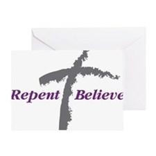 Repent Believe Greeting Card