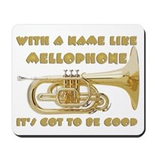 With a Name Like Mellophone Mousepad