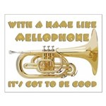 With a Name Like Mellophone Small Poster