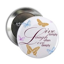 "Live, Laugh, Love Simply Butterflies 2.25"" Button"